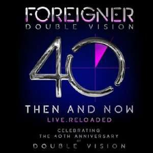 Double Vision: Then And Now - Live Reloaded - Foreigner -   - (CD / Titel: A-G)