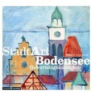StadtArt Bodensee. Immerwährender Geburtstags- und Tischkalender