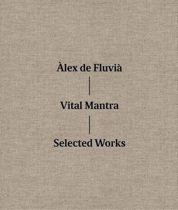 Vila Mantra: Selected Works