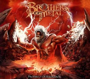 Brothers Of Metal - Prophecy Of Ragnarök (Limited-Edition) -   - (CD / Titel: A-G)