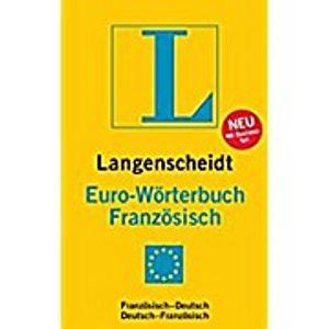 Langenscheidt Euro-Wörterbuch Französisch: Französisch-Deutsch/Deutsch-Französisch