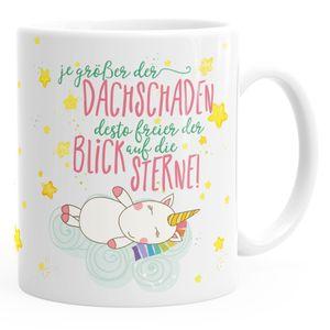 Einhorn-Tasse je größer der Dachschaden desto freier der Blick auf die Sterne Kaffee-Tasse Unicorn Sprüche Spruch Moonworks® weiß unisize