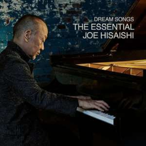 Filmmusik: Dream Songs: The Essential Joe Hisaishi