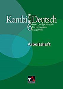 Kombi-Buch Deutsch 6 Ausgabe N. Arbeitsheft