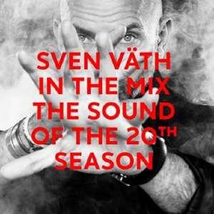 Sven Vaeth In The Mix: The Sound Of The 20th Season - Sven Väth -   - (CD / Titel: Q-Z)