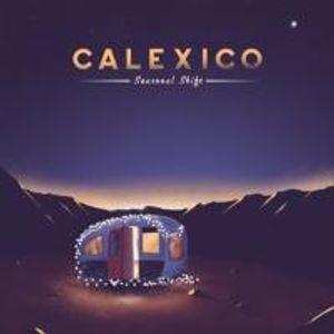 Calexico: Seasonal Shift (Digipak)