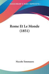 Rome Et Le Monde (1851)