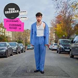 Evering Road - Tom Grennan