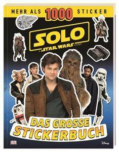 Solo: A Star Wars Story™ Das große Stickerbuch: Mehr als 1000 Sticker