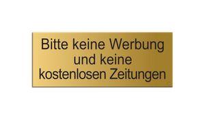 Schild Aufkleber -  Bitte keine Werbung u. keine kostenlosen Zeitungen - Aluminium Vollmaterial -  Messingoptik 66x25 mm - selbstklebend