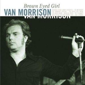 Van Morrison 'brown Eyed Girl' 2 Lp Vinyl Neu