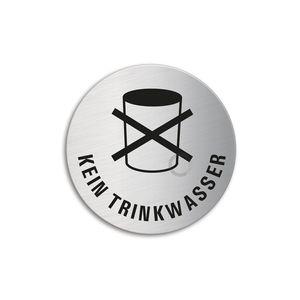 Schild Türschild Kein Trinkwasser | Edelstahl selbstklebend Ø 60 mm
