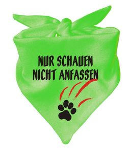 Hunde Dreiecks Halstuch (Fb: lime) Nur schauen nicht anfassen