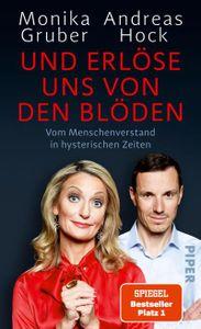 Und erlöse uns von den Blöden: Vom Menschenverstand in hysterischen Zeiten   Der SPIEGEL-Bestseller #1