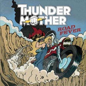 Thundermother-Road Fever