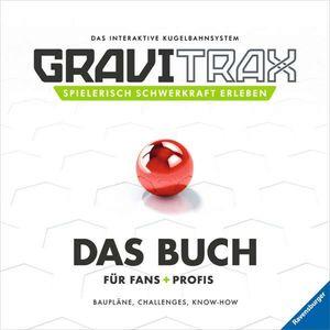Ravensburger GraviTrax. Das Buch für Fans und Profis