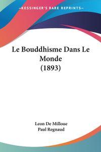 Le Bouddhisme Dans Le Monde (1893)