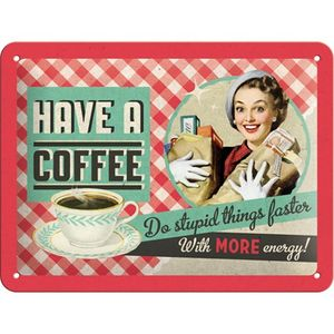 Nostalgic-Art - Blechschild Metallschild 15x20 cm - Have A Coffee