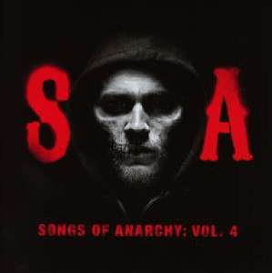 Sons of Anarchy (Television Soundtrack)-Songs of A