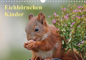 Eichhörnchen Kinder (Wandkalender 2021 DIN A4 quer)