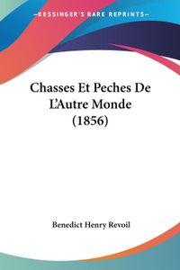 Chasses Et Peches De L\'Autre Monde (1856)