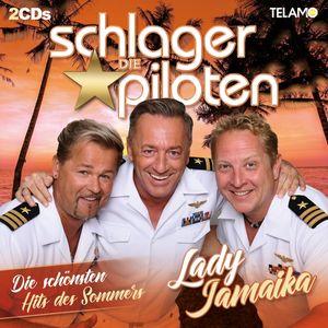 Schlagerpiloten,Die - Lady Jamaika-Die schönsten Hits des Sommers - Compactdisc