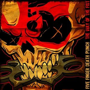 Five Finger Death Punch - The Way Of The Fist -   - (CD / Titel: Q-Z)