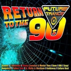 Future Trance - Return to the 90´s