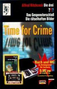 Die drei Fragezeichen und . . ., Time for Crime, m. Cassette