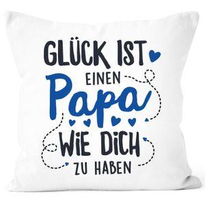 Kissenbezug Geschenk Glück ist einen Papa/eine Mama wie dich zu haben Vatertag Muttertag SpecialMe® Papa weiß 40cm x 40cm