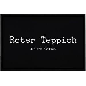 Fußmatte mit Spruch lustig roter Teppich Black Edition rutschfest & waschbar Moonworks® weiß 60x40cm