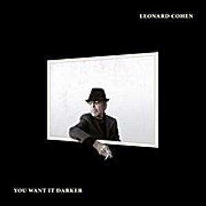 Cohen,Leonard-You Want It Darker