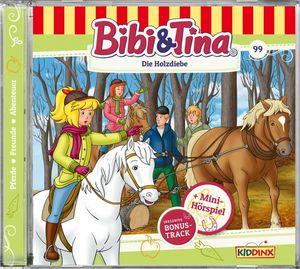 Bibi & Tina - Folge 99: Die Holzdiebe - CD