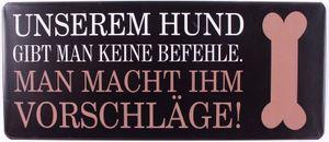 Metallschild Blechschild UNSEREM HUND... 30*13 cm