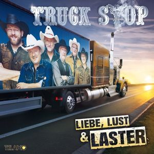 Truck Stop - Liebe,Lust & Laster - Compactdisc