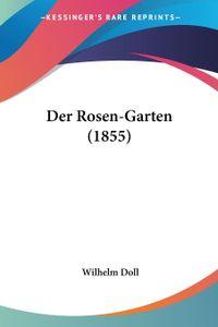 Der Rosen-Garten (1855)
