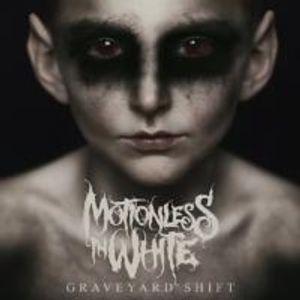 Motionless In White-Graveyard Shift