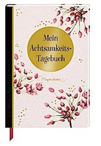 Eintragbuch - Mein Achtsamkeits-Tagebuch (M. Bastin)