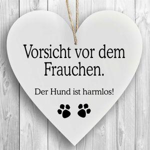 Herzschild Holzherz Holzschild 16 x 16 cm Vorsicht vor dem Frauchen der Hund ist harmlos weiß Dekoschild Wandschild Schild Holz Hundeschild