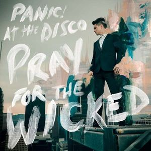 Panic! At The Disco - Pray For The Wicked -   - (CD / Titel: H-P)