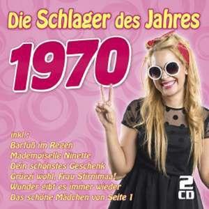 Die Schlager des Jahres 1970 -