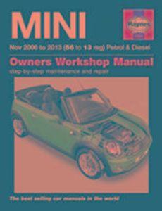 Mini Petrol and Diesel Owners Workshop Manual 2006-2013