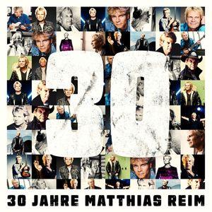 Reim,Matthias - 30 Jahre - CD