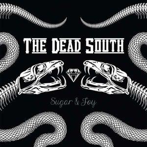 The Dead South - Sugar & Joy (Limited Edition) (Inl. Bonus Track + Patch) -   - (CD / Titel: Q-Z)