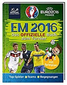 UEFA EURO 2016(TM) - EM 2016: Das offizielle Buch zum Turnier