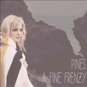 A Fine Frenzy-Pines