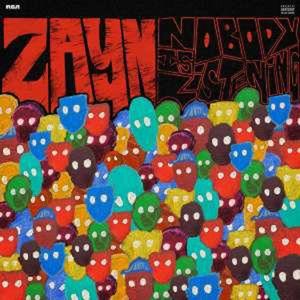 Nobody Is Listening - Zayn