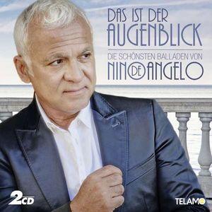 Nino De Angelo - Das ist der Augenblick: Die schönsten Balladen -   - (CD / Titel: A-G)