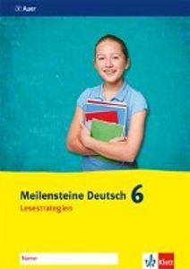 Meilensteine Deutsch Lesen 6. Klasse