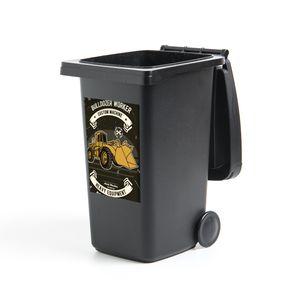 Mülltonnenaufkleber - Bulldozer - Retro - Quote - 40x60 cm